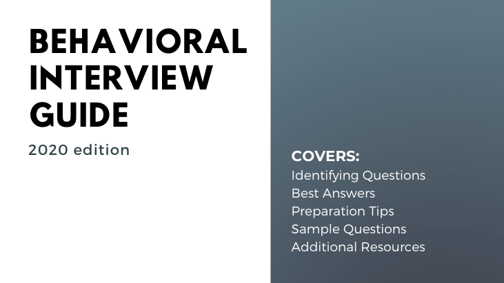 Behavioral Interview Questions & Answers