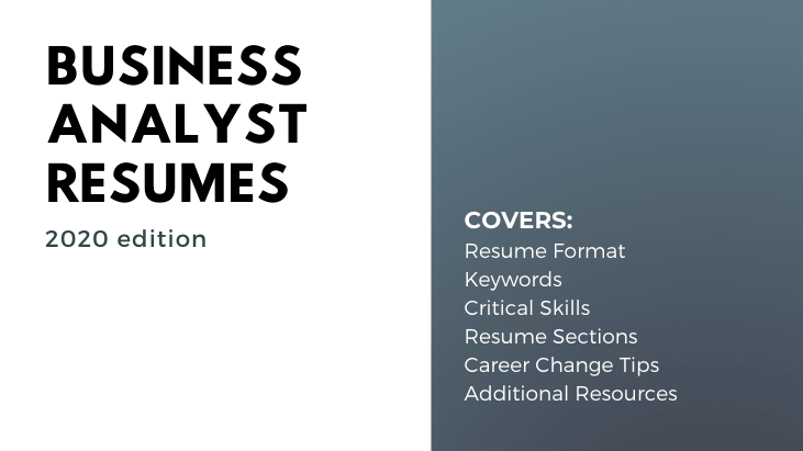 Business Analyst Resume Guide 2020