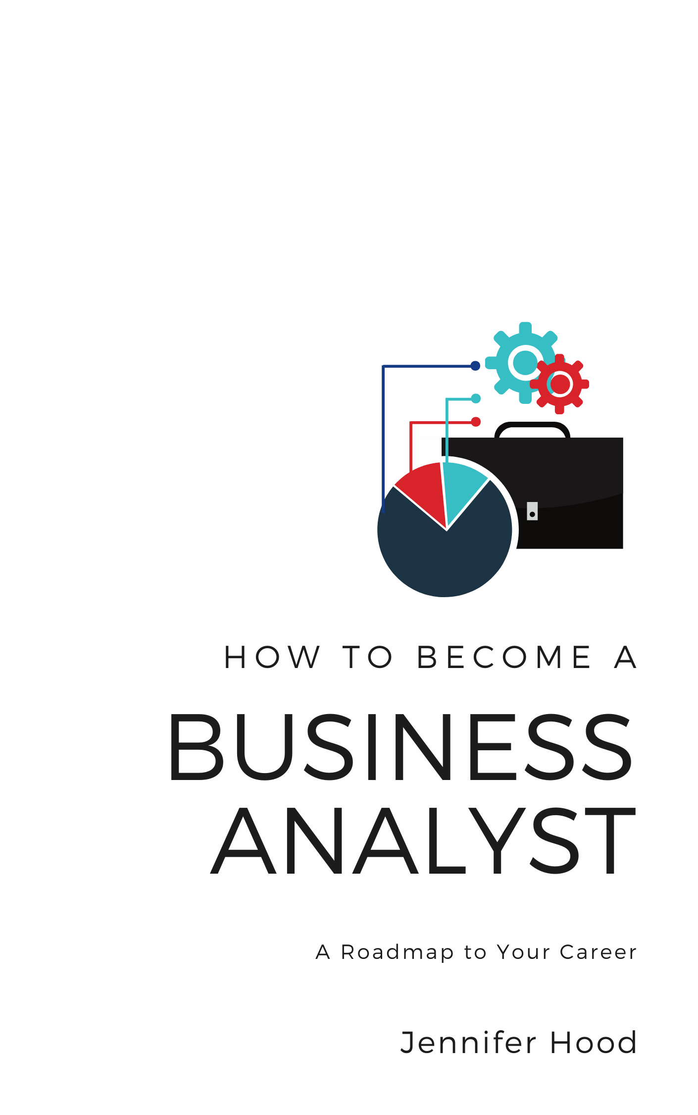 How to Become a Business Analyst