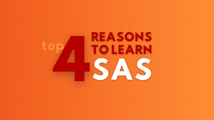 4 reasons to learn SAS for analytics