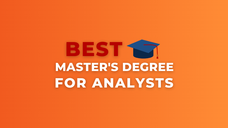 Data Analyst Master's Degree Tips