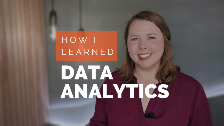How I Learned Data Analytics