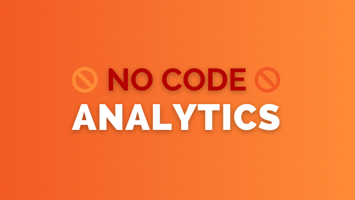 No Code Analytics