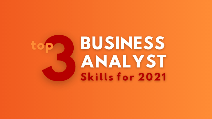 business analyst skills to learn in 2021