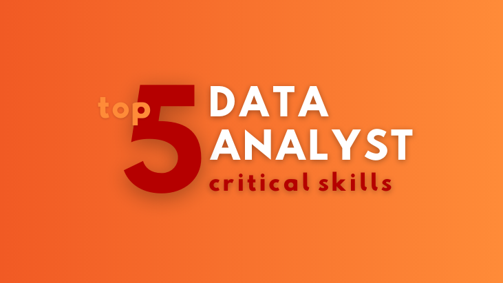 top 5 data analyst skills